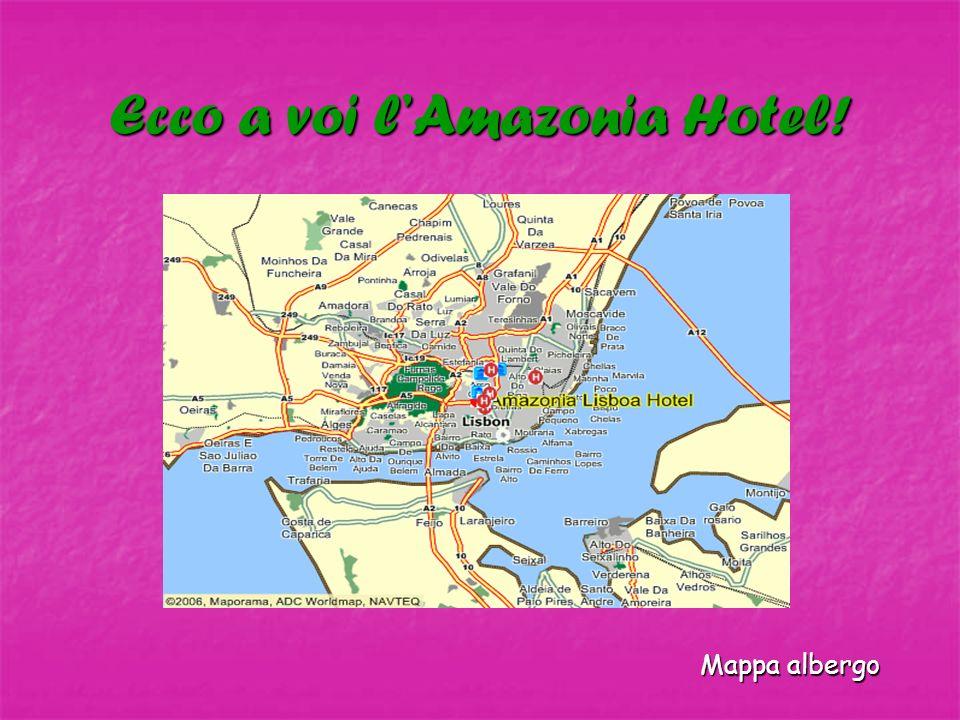 Ecco a voi lAmazonia Hotel! Mappa albergo Mappa albergo