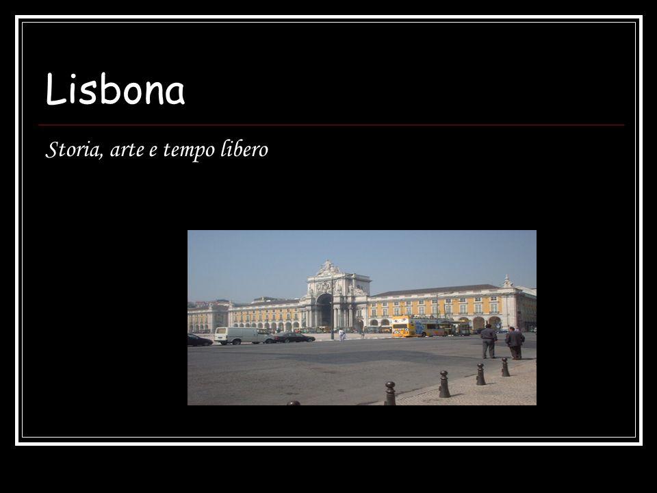 Lisbona Storia, arte e tempo libero