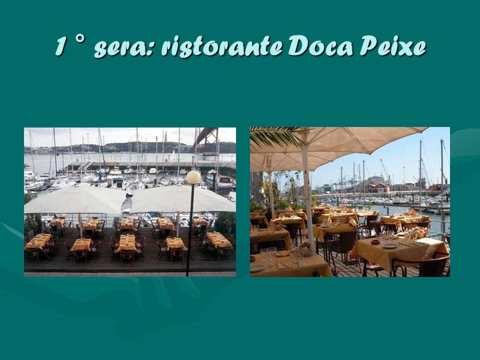 1 ° sera: ristorante Doca Peixe