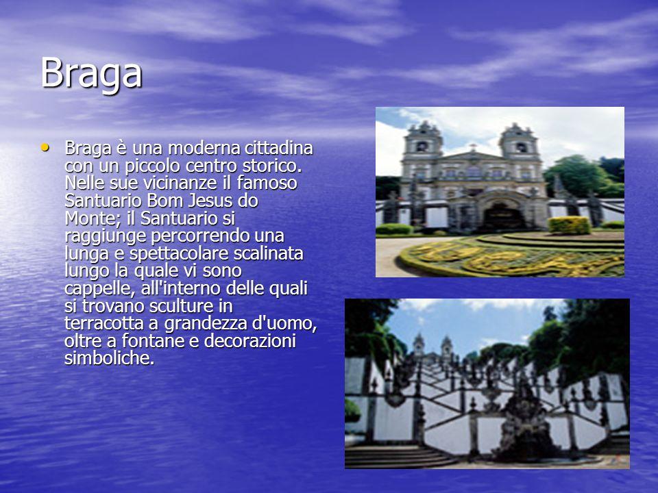 Braga Braga è una moderna cittadina con un piccolo centro storico. Nelle sue vicinanze il famoso Santuario Bom Jesus do Monte; il Santuario si raggiun