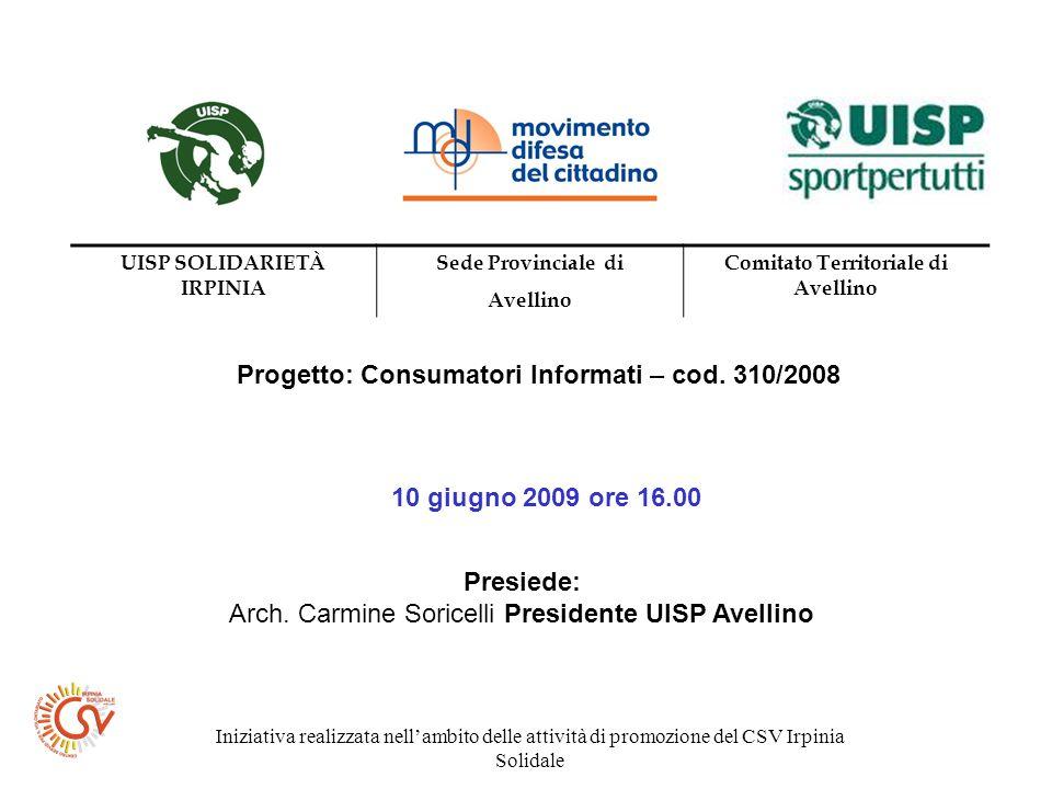 Iniziativa realizzata nellambito delle attività di promozione del CSV Irpinia Solidale REGOLAMENTO (CE) N.
