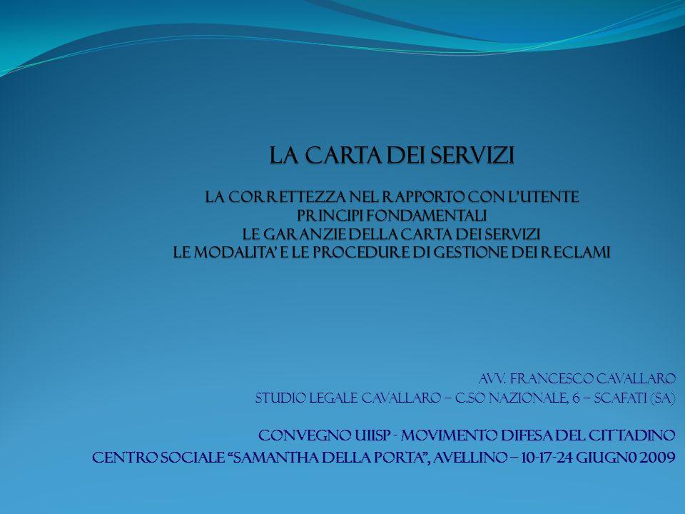 avv. francesco cavallaro studio legale cavallaro – c.so nazionale, 6 – scafati (sa) CONVEGNO UIISP - movimento difesa del cittadino CENTRO SOCIALE SAM