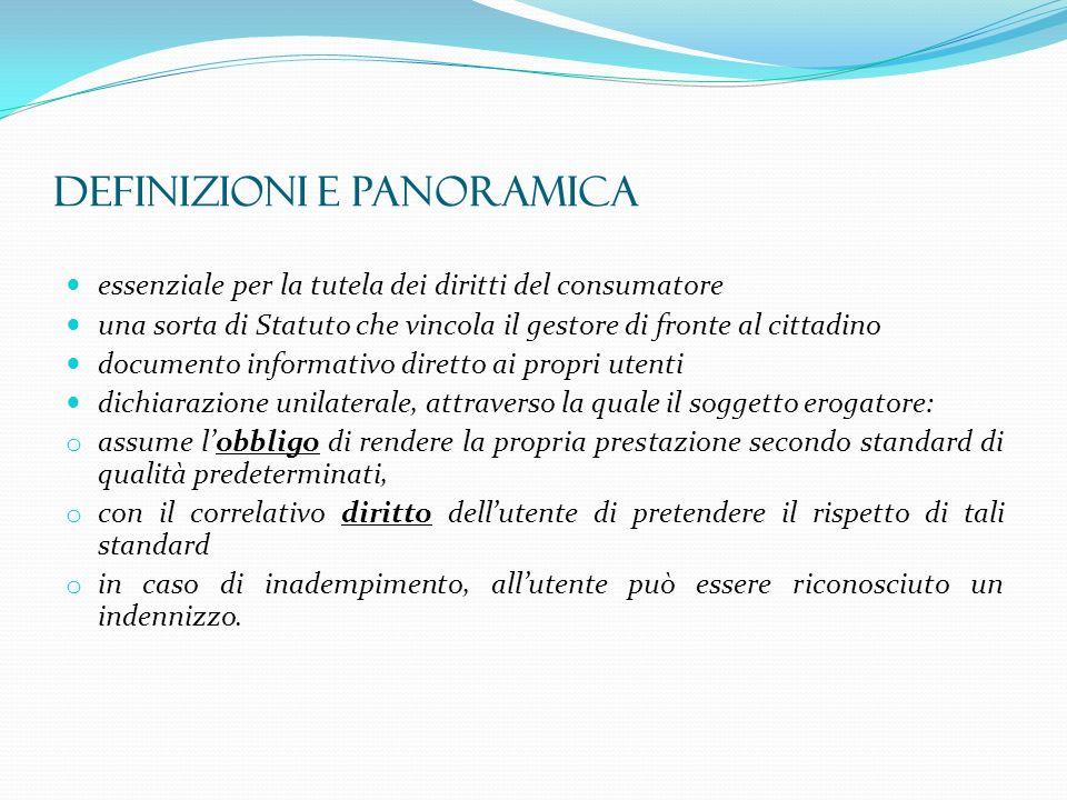 essenziale per la tutela dei diritti del consumatore una sorta di Statuto che vincola il gestore di fronte al cittadino documento informativo diretto
