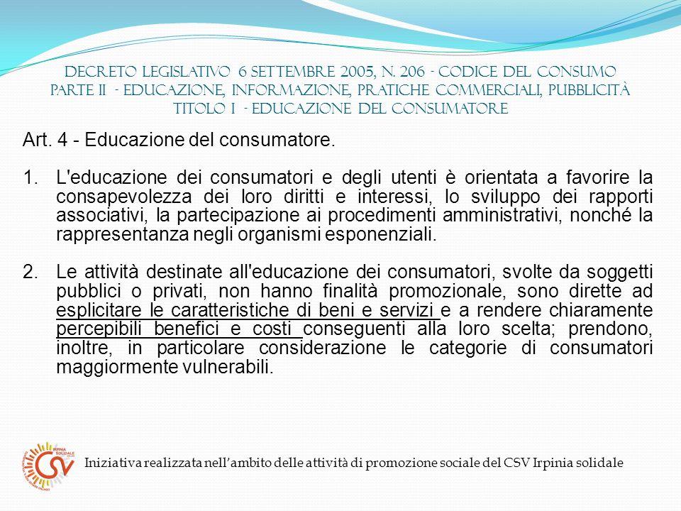 Art. 4 - Educazione del consumatore.