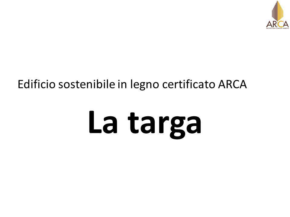 Edificio sostenibile in legno certificato ARCA La targa