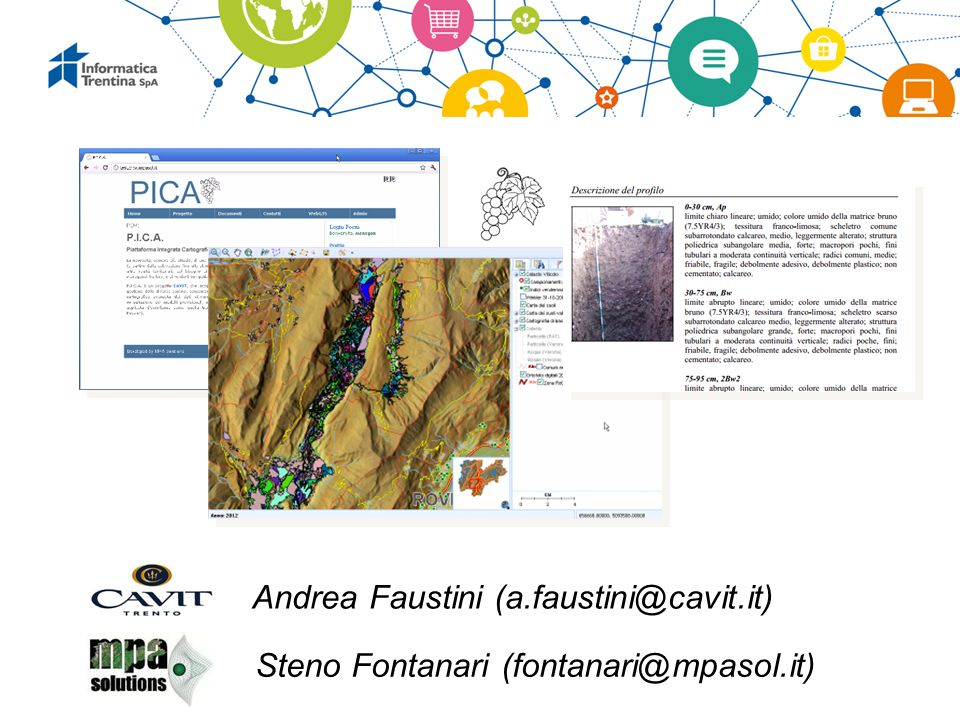 Andrea Faustini (a.faustini@cavit.it) Steno Fontanari (fontanari@mpasol.it)
