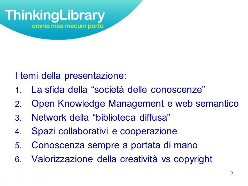 2 I temi della presentazione: 1. La sfida della società delle conoscenze 2.