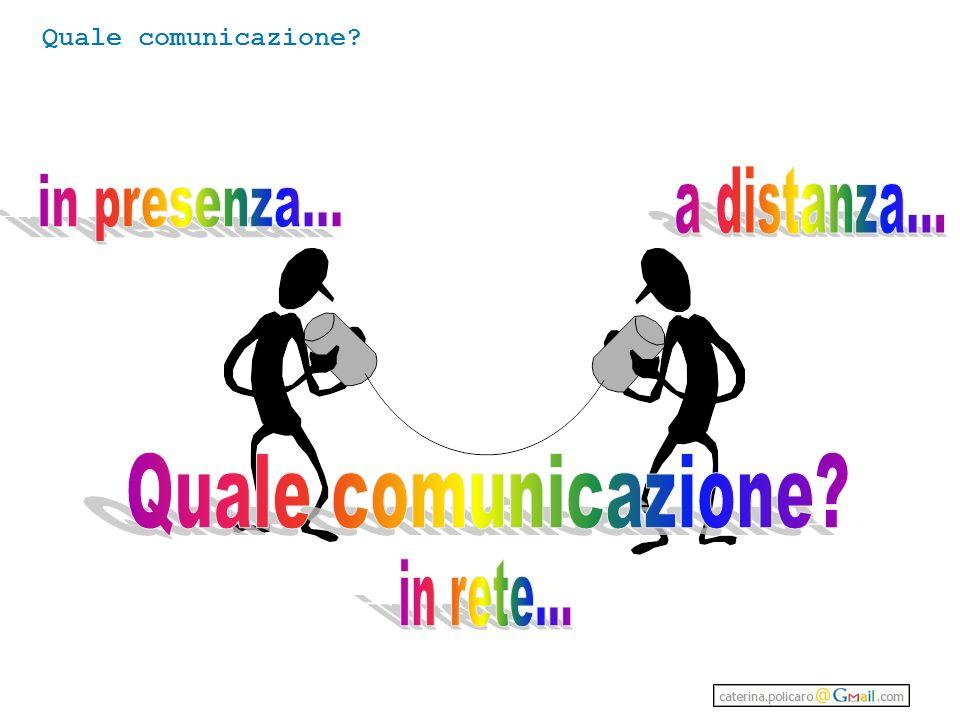 Quale comunicazione?