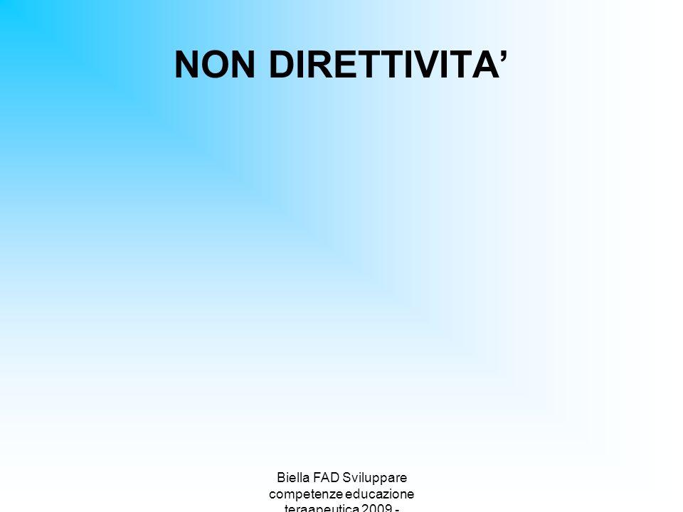 Biella FAD Sviluppare competenze educazione teraapeutica 2009 - NON DIRETTIVITA