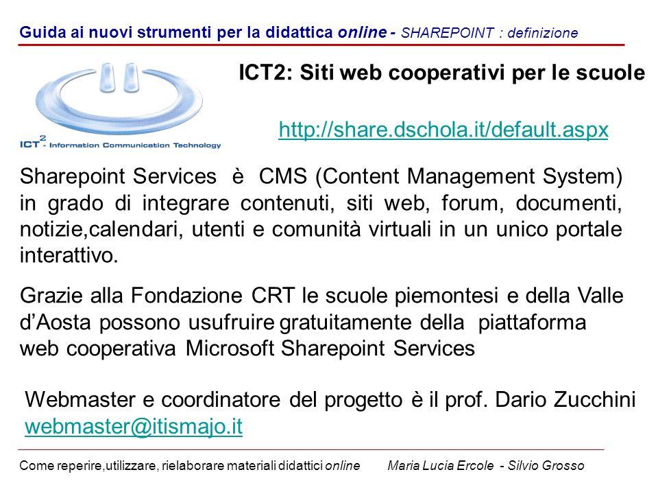 Guida ai nuovi strumenti per la didattica online - SHAREPOINT : definizione Come reperire,utilizzare, rielaborare materiali didattici online Maria Luc