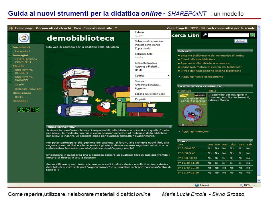 Guida ai nuovi strumenti per la didattica online - SHAREPOINT : un modello Come reperire,utilizzare, rielaborare materiali didattici online Maria Lucia Ercole - Silvio Grosso