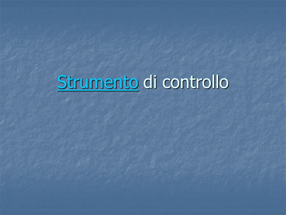 StrumentoStrumento di controllo Strumento