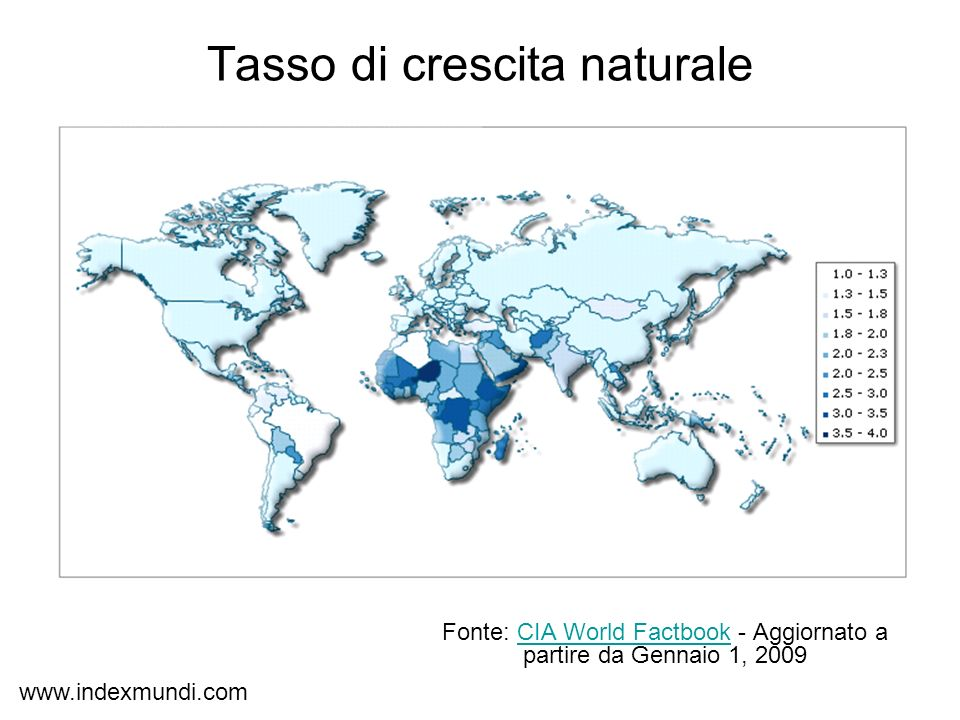 Tasso di crescita naturale Fonte: CIA World Factbook - Aggiornato a partire da Gennaio 1, 2009CIA World Factbook www.indexmundi.com