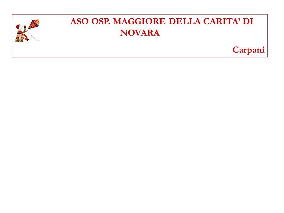 ASO OSP. MAGGIORE DELLA CARITA DI NOVARA Carpani