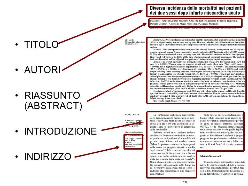 TITOLO AUTORI RIASSUNTO (ABSTRACT) INTRODUZIONE INDIRIZZO