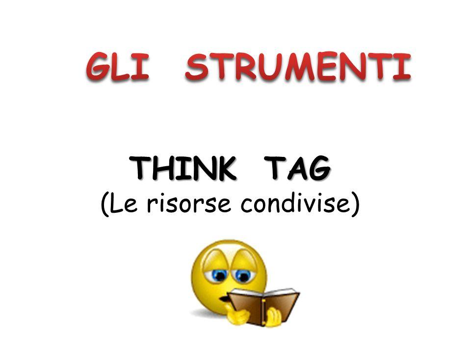 THINK TAG (Le risorse condivise)