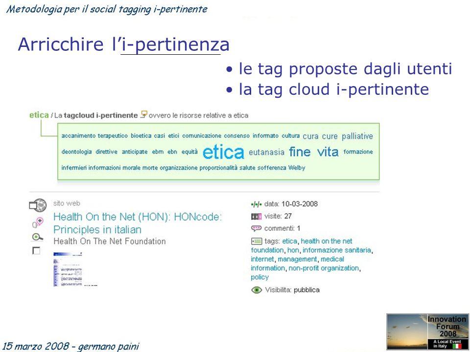 Arricchire li-pertinenza le tag proposte dagli utenti la tag cloud i-pertinente