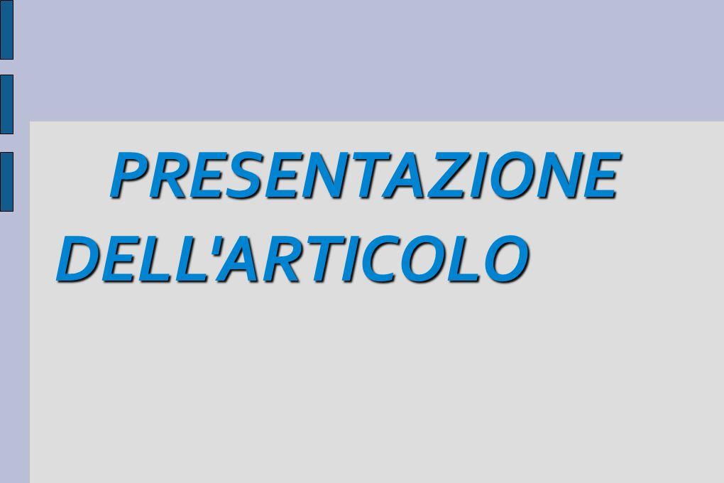 PRESENTAZIONE DELL'ARTICOLO