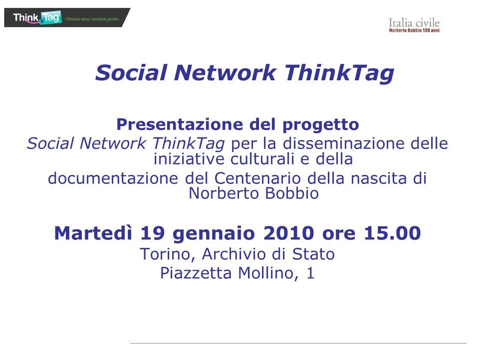 Presentazione del progetto Social Network ThinkTag per la disseminazione delle iniziative culturali e della documentazione del Centenario della nascit