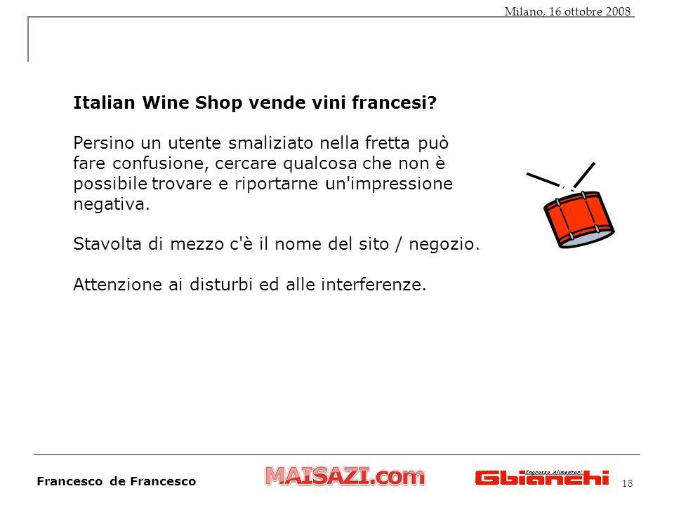18 Italian Wine Shop vende vini francesi? Persino un utente smaliziato nella fretta può fare confusione, cercare qualcosa che non è possibile trovare