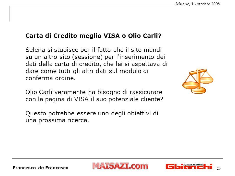 26 Carta di Credito meglio VISA o Olio Carli.