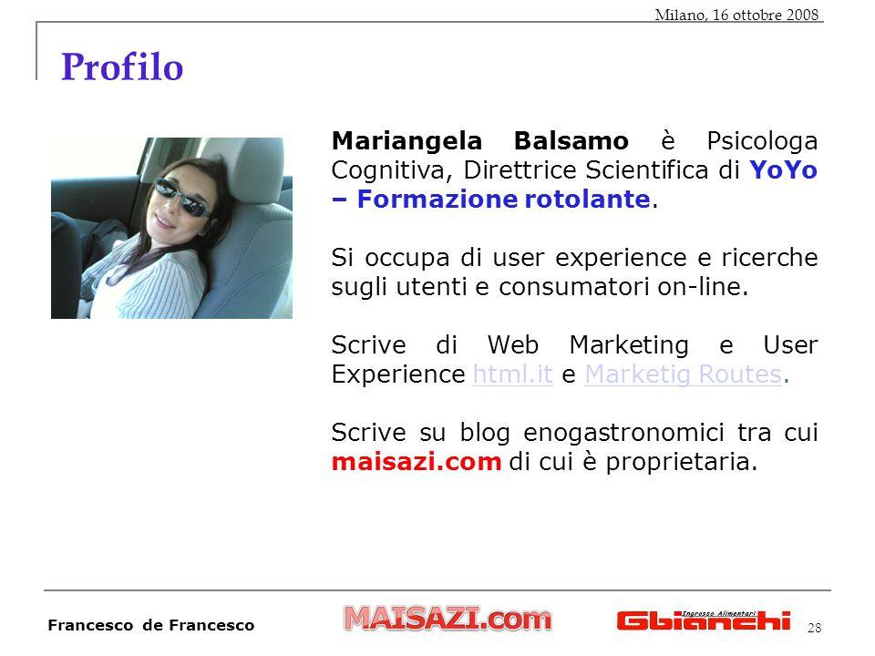 28 Profilo Mariangela Balsamo è Psicologa Cognitiva, Direttrice Scientifica di YoYo – Formazione rotolante.