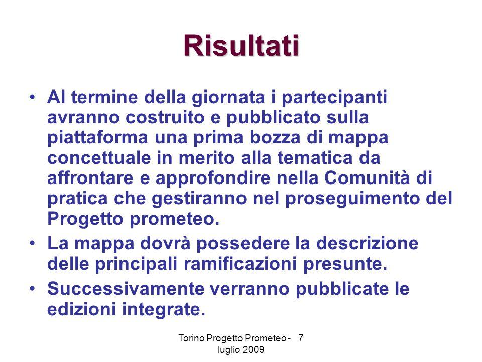 Torino Progetto Prometeo - 7 luglio 2009 Come ci organizziamo.