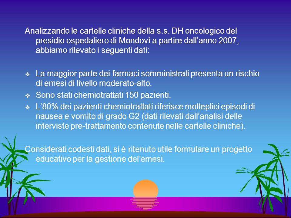Analizzando le cartelle cliniche della s.s. DH oncologico del presidio ospedaliero di Mondovì a partire dallanno 2007, abbiamo rilevato i seguenti dat