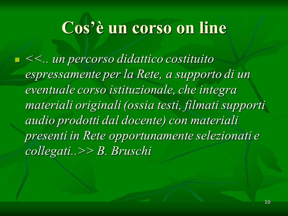 Cosè un corso on line > B. Bruschi > B. Bruschi 10