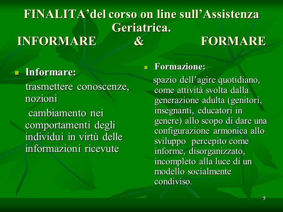 FINALITAdel corso on line sullAssistenza Geriatrica.