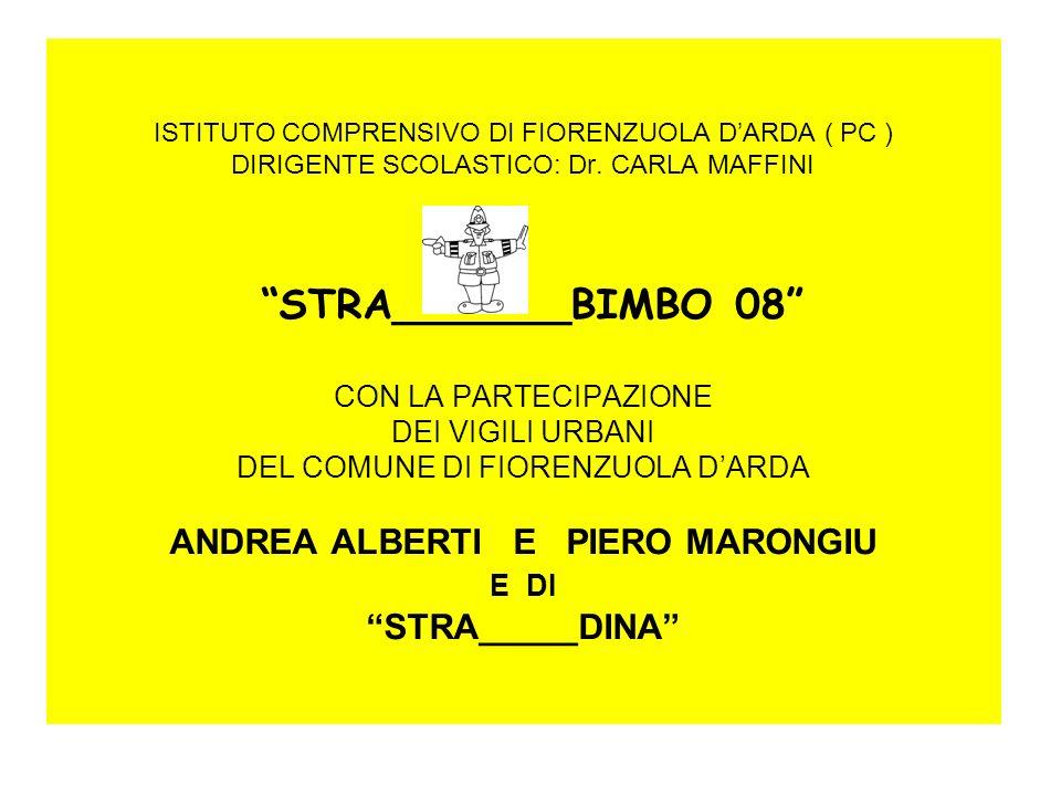 STRA______BIMBO 2008 PROGETTO DI EDUCAZIONE STRADALE Coordinato da MIRELLA MENCARELLI ( INS.