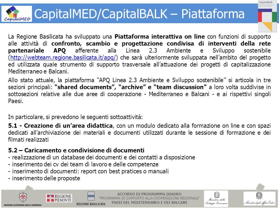 CapitalMED/CapitalBALK – Piattaforma La Regione Basilicata ha sviluppato una Piattaforma interattiva on line con funzioni di supporto alle attività di