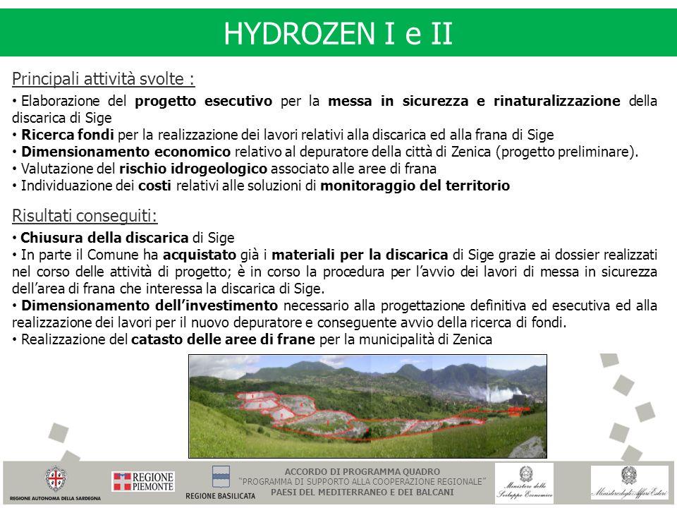 HYDROZEN I e II Principali attività svolte : Elaborazione del progetto esecutivo per la messa in sicurezza e rinaturalizzazione della discarica di Sig