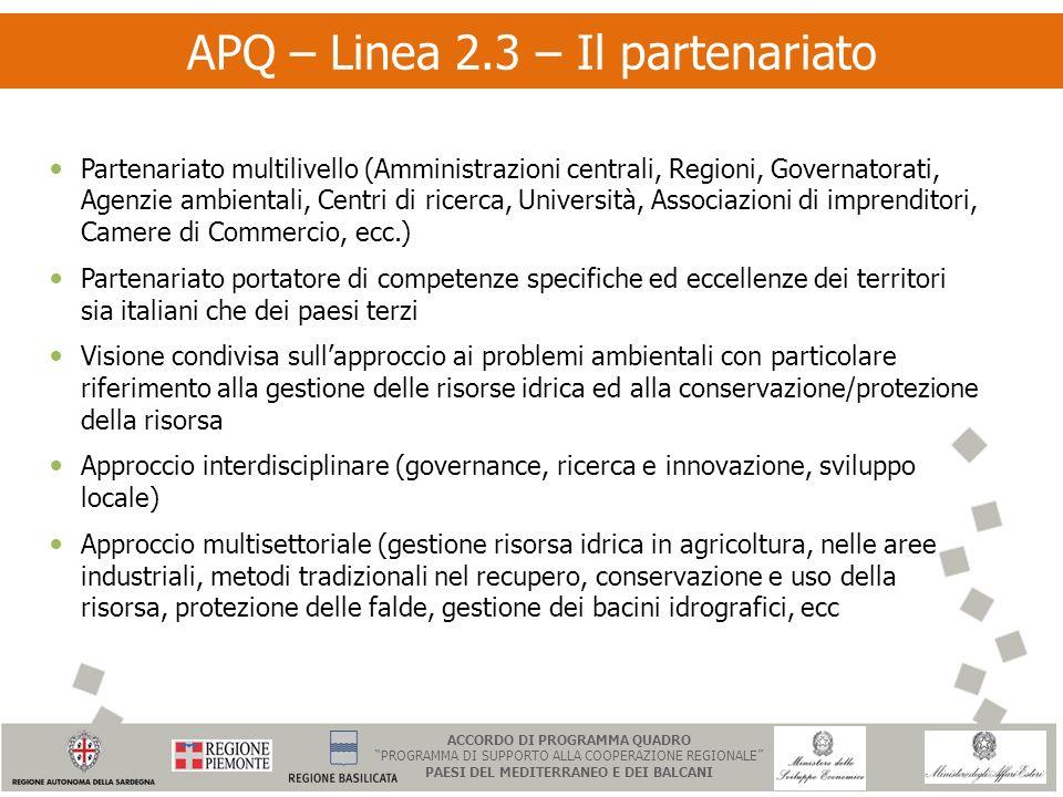 APQ – Linea 2.3 – Il partenariato Partenariato multilivello (Amministrazioni centrali, Regioni, Governatorati, Agenzie ambientali, Centri di ricerca,