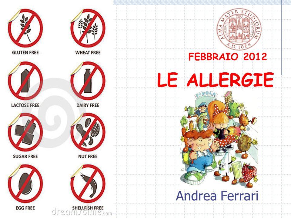 LE ALLERGIE FEBBRAIO 2012 Andrea Ferrari