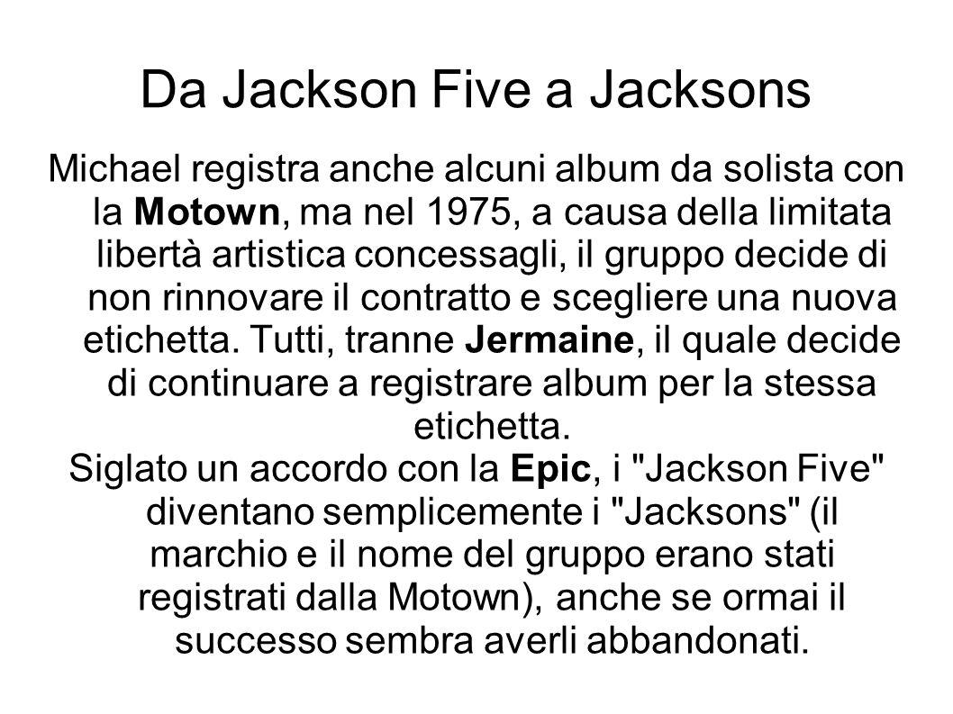 Da Jackson Five a Jacksons Michael registra anche alcuni album da solista con la Motown, ma nel 1975, a causa della limitata libertà artistica concess