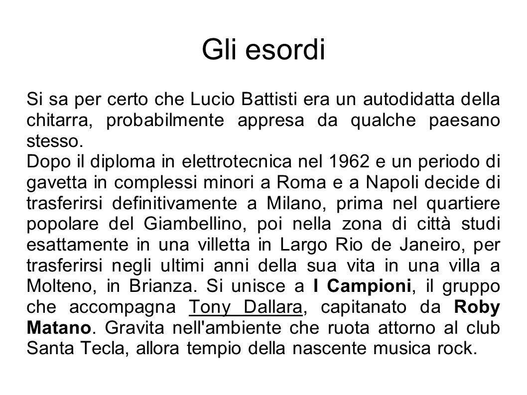 Gli esordi Si sa per certo che Lucio Battisti era un autodidatta della chitarra, probabilmente appresa da qualche paesano stesso. Dopo il diploma in e