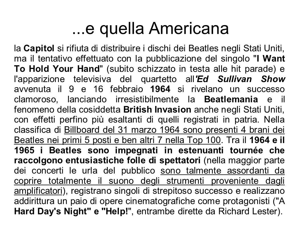 ...e quella Americana la Capitol si rifiuta di distribuire i dischi dei Beatles negli Stati Uniti, ma il tentativo effettuato con la pubblicazione del