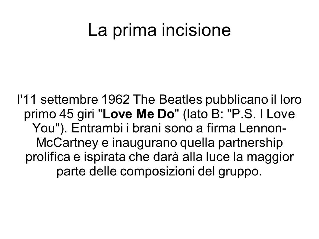 La prima incisione l'11 settembre 1962 The Beatles pubblicano il loro primo 45 giri