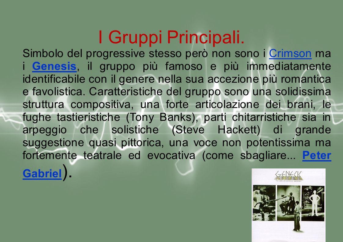 I Gruppi Principali.