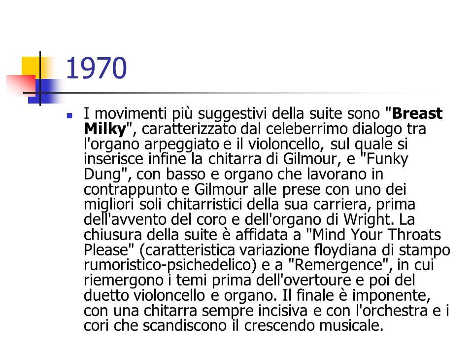 1970 I movimenti più suggestivi della suite sono