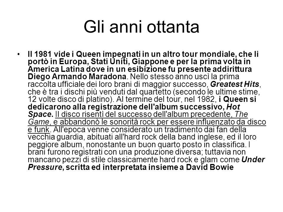 Gli anni ottanta Il 1981 vide i Queen impegnati in un altro tour mondiale, che li portò in Europa, Stati Uniti, Giappone e per la prima volta in Ameri