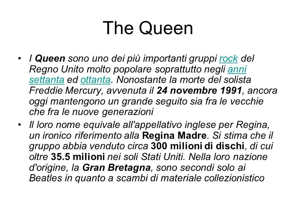 The Queen Il gruppo, formato da musicisti dotati di una spiccata fantasia compositiva, ha riscosso nel corso degli anni un grandissimo successo di pubblico ed ha avuto una forte influenza sulle generazioni che l hanno seguito e sui musicisti che ad esso si sono ispirati.