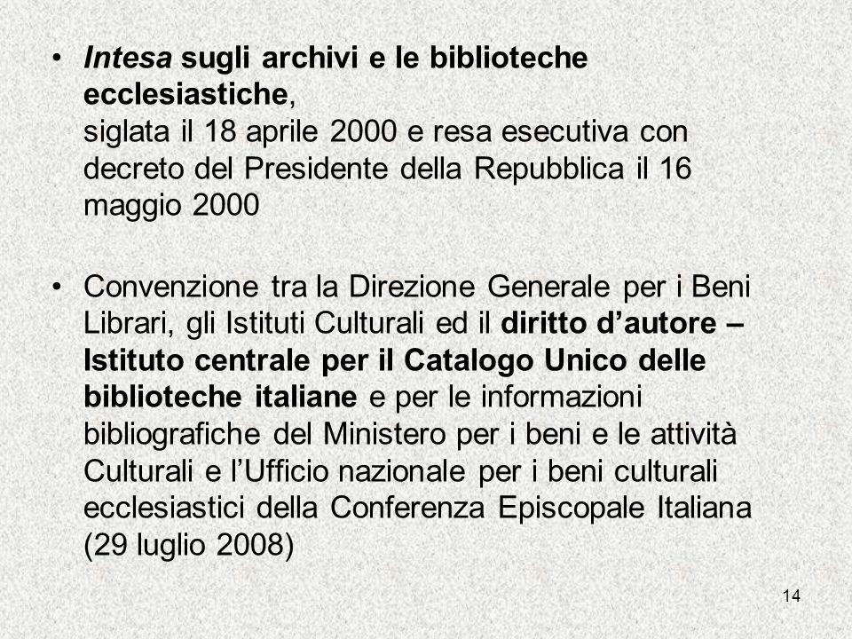 13 Convenzione tra lIstituto Centrale per il catalogo e la documentazione del Ministero per i beni e le attività culturali e la Conferenza Episcopale