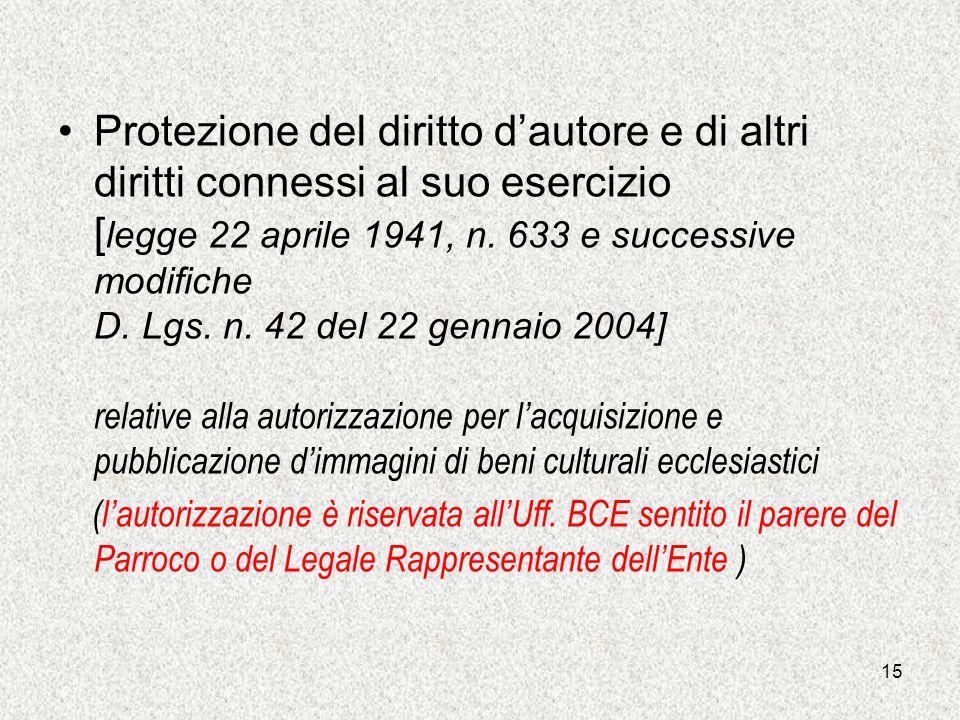 14 Intesa sugli archivi e le biblioteche ecclesiastiche, siglata il 18 aprile 2000 e resa esecutiva con decreto del Presidente della Repubblica il 16