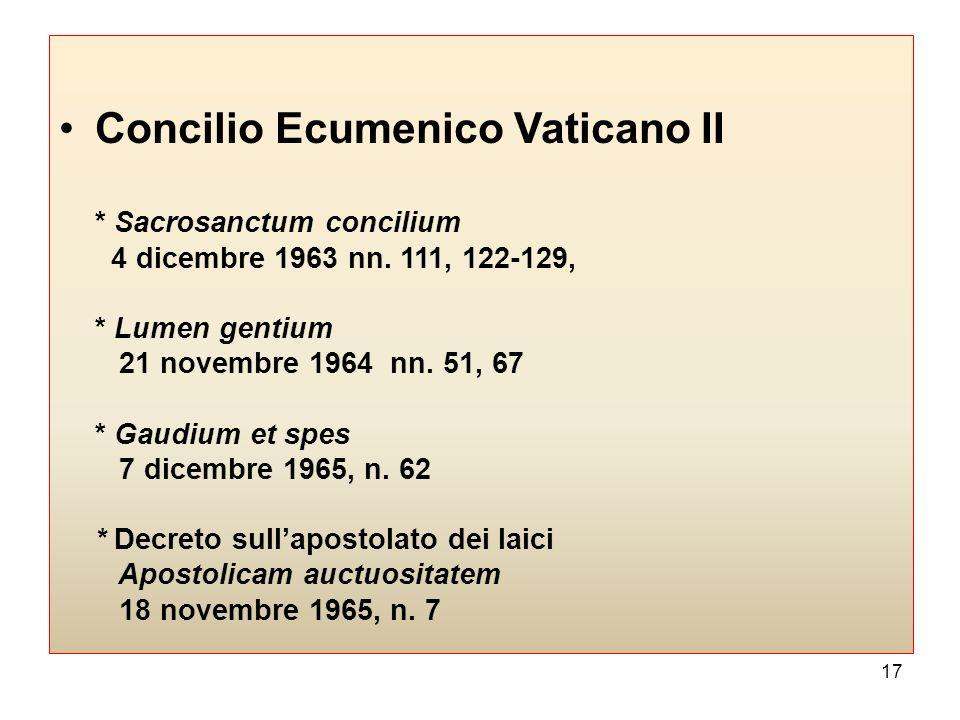 16 NORMATIVA ECCLESIASTICA Concilio Niceno II, Definitio de sacris imaginibus Actio VII, 13 ottobre 787, Actio VIII, 23 ottobre 787 (DS 600-603; 605-6