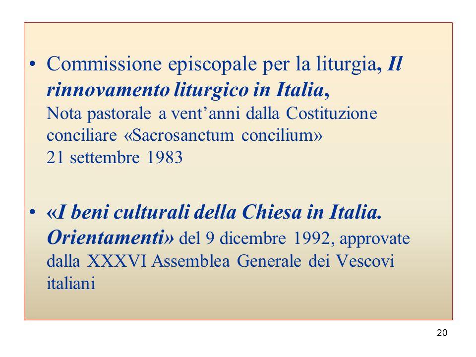 19 Codice di diritto Canonico (25 gennaio 1983) canoni 486-491, 532, 535, 555,1171,1188-1190, 1210, 1216, 1220-1222, 1234, 1269, 1283-1284, 1291, 1292