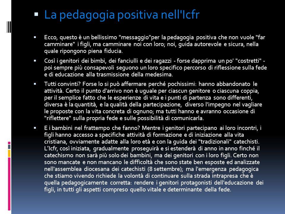 La pedagogia positiva nell'Icfr Ecco, questo è un bellissimo