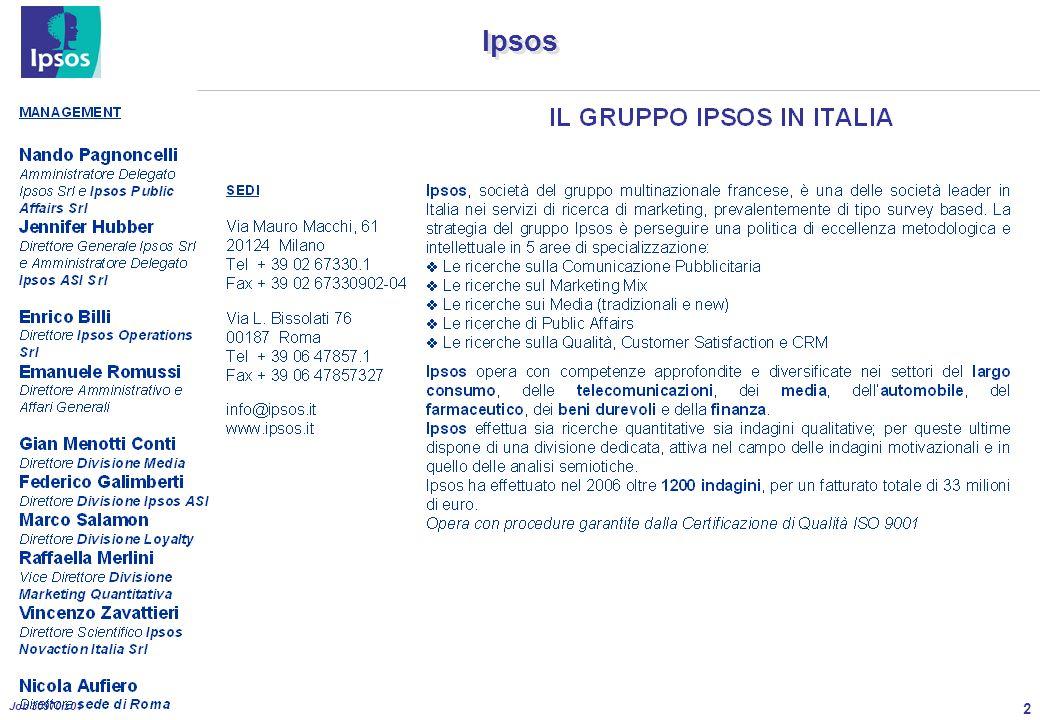 3 Job 30970iz01 Ipsos Ipsos è associata ad ASSIRM http://www.assirm.it/associati.htm ASSIRM, nata a Milano nel novembre del 1991, rappresenta attualmente 43 fra i maggiori Istituti italiani di ricerche di mercato, sondaggi di opinione, ricerca sociale.
