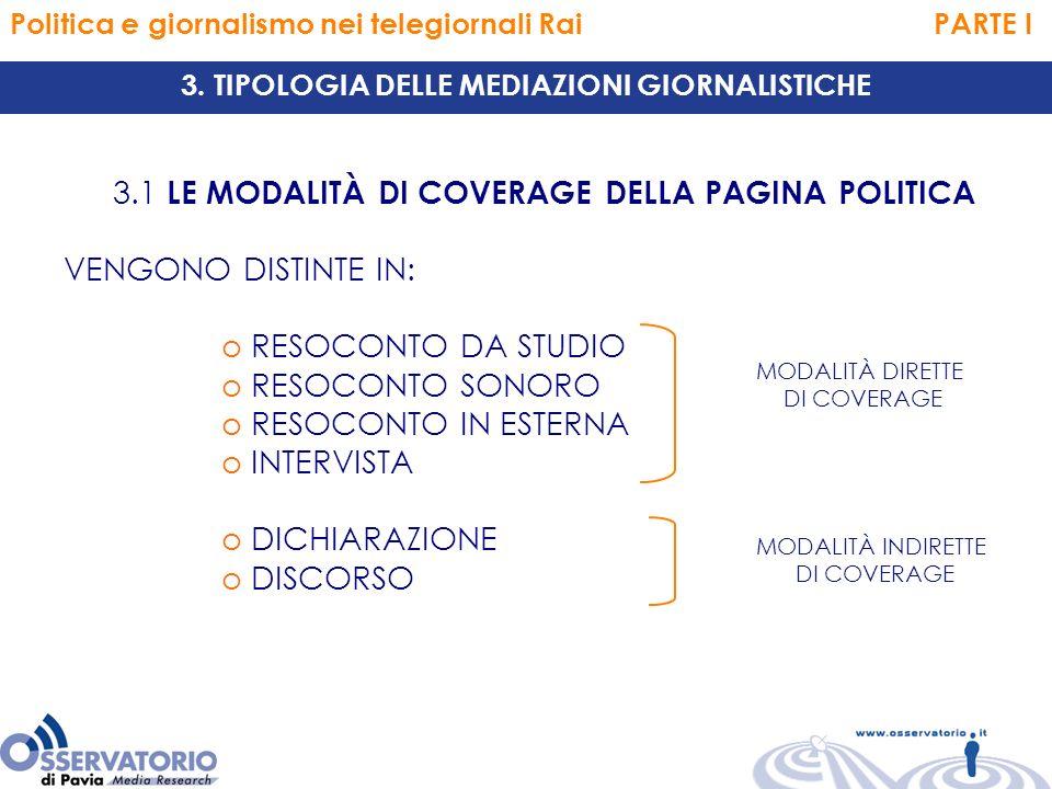 Politica e giornalismo nei telegiornali Rai PARTE I 3.